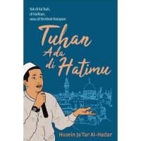 Tuhan ada di hatimu - Husein Ja'far al - hadar