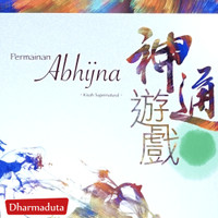 Permainan Abhijna ( Kisah Supernatural) By Master Sheng Yen Lu