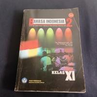 BUKU BAHASA INDONESIA SMK MAK KLS XI BSE