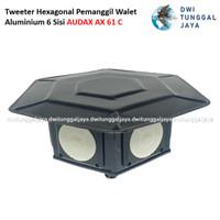 Tweeter Hexagonal Pemanggil Walet Aluminium 6 Sisi AUDAX AX 61C 61 C