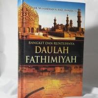 Bangkit dan Runtuhnya Daulah Fathimiyah - Original