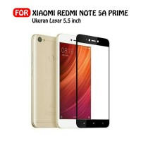 Tempered Glass Full for Redmi Note 5A Prime Anti Gores Kaca Full Layar