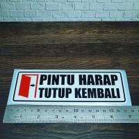 Cutting Sticker PINTU HARAP TUTUP KEMBALI 17CM bahan oracal