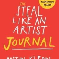 STEAL LIKE AN ARTIST JOURNAL - AUSTIN KLEON ORIGINAL