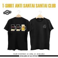 Kaos Anti SantaiSantai Club