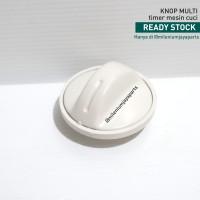 Knop/Knob Putaran Timer Mesin Cuci Universal - Kenop Multi