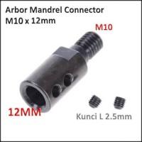 Konektor Arbor Gerinda Dinamo Mandrel Connector Adapter M12 x 10mm