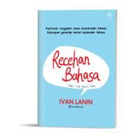 Buku Recehan Bahasa Baku Tak Mesti Kaku