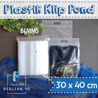 PLASTIK KLIP POND 30X40 CM / PLASTIK ZIPLOCK / PLASTIK BAJU