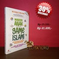 Buku Mendidik Anak Dengan Game Islami Metode Seru Belajar Islam