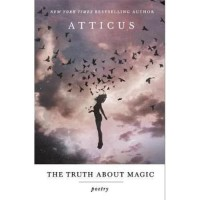 [Buku Import] The Truth About Magic: Poetry - Atticus