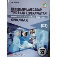 Keterampilan Dasar Tindakan Keperawatan C3 K13 SMK/MAK Kl.XI