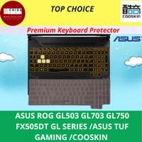 Keyboard Protector ASUS ROG GL503 GL703 GL750 TUF GAMING FX505 COOKSIN