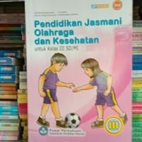 buku pendidikan jasmani olahraga dan kesehatan untuk SD/MI Kelas 3 Bse