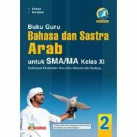 Buku Guru Bahasa dan Sastra Sastra Arab SMA Kelas XI