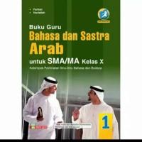 Buku Guru Bahasa dan Sastra Sastra Arab SMA Kelas X