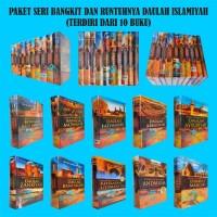 Paket Lengkap Buku Sejarah Seri Bangkit dan Runtuhnya Daulah Islamiyah