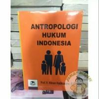 Antropologi hukum Indonesia - Hilman Hadikusumo