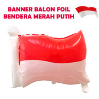 Dekorasi 17 Agustus HUT RI Balon Foil Bendera Merah Putih 5617