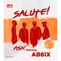 Salute! Asix Bareng Ab6Ix F. RAHMA