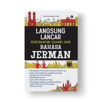 Langsung Lancar Percakapan Sehari-Hari Bahasa Jerman
