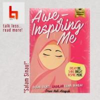 Awe-Inspiring Me, Duhai Ukhti Jadilah Luar Biasa - Dewi Nur Aisyah