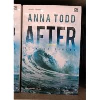 AFTER - SETELAH DIRIMU (ANNA TODD)