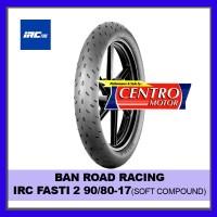 IRC FASTI2 BAN ROAD RACING 90/80-17 (bukan MICHELIN PILOT MOTO GP)