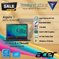 Aspire 3 (A314-32)   Intel Celeron Quad Core N4120