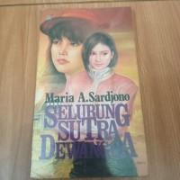 novel selubung sutra Dewangga karya maria a sardjono
