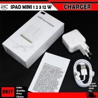 Charger Ipad Mini 1 2 3 12W Original 100% 2.4A USB Apple Ori Fast