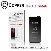 Samsung A71 - COPPER Tempered Glass Full Glue ANTI GLARE - MATTE