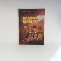 Buku Biografi - Jasa Pahlawan Bangsaku