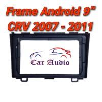 Frame Android 9 inchi Honda CR-V 2007 CRV 2008 CRV 2009 CRV 2010