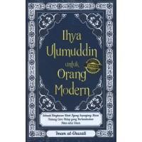 Buku Ihya Ulumuddin untuk Orang Modern - Imam Al-Ghazali