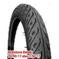 Ban Motor Richstone 2.50-17 atau 70/90-17 Non Tubeless For Bebek