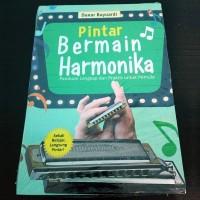 Pintar Bermain Harmonika Panduan Lengkap dan Praktis untuk Pemula