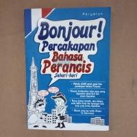 Bonjour! Percakapan Bahasa Perancis Sehari-hari
