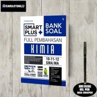 BUKU MATERI SOAL: SMART PLUS KIMIA SMA/MA BANK SOAL FULL PEMBAHASAN