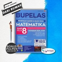 BUKU SOAL : BUPELAS PEMETAAN MATERI & BANK SOAL MATEMATIKA SMP KELAS 8