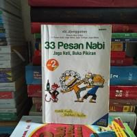 BUKU ORIGINAL 33 PESAN NABI 2 JAGA HATI, BUKA PIKIRAN BEKAS