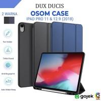 Case iPad Pro 11 / 12.9 inch 2018 Dux Ducis Osom Casing Cover Original
