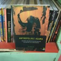 Antropologi Agama kajian religi dan budaya