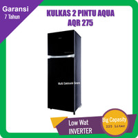 KULKAS 2 PINTU AQUA AQR 275 - INVERTER LOW WATT