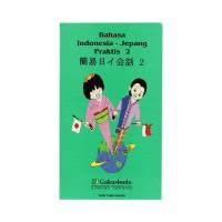 Bahasa Indonesia-Jepang Praktis 2 Metode Gakushudo