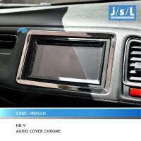 Honda HRV List Audio Dashboard JSL Aksesoris / Audio Cover Chrome c