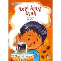 Kopi Ajaib Ayah : Buku Provisi Education - Kaya Baca