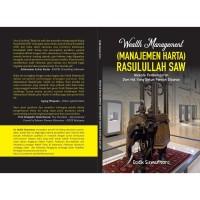 WEALTH MANAGEMENT MANAJEMEN HARTA RASULULLAH SAW Nabi Muhammad