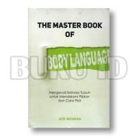 The Master Book Of Body Language: Mengenali Bahasa Tubuh Untuk Mendala
