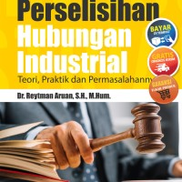 Buku Hukum Acara Perselisihan Hubungan Industrial Teori, Praktik